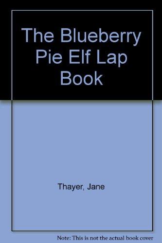 The Blueberry Pie Elf Lap Book par