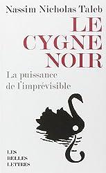 Le Cygne Noir (Romans, Essais, Poesie, Documents)