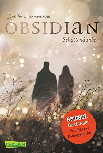 Obsidian 1: Obsidian. Schattendunkel (mit Bonusgeschichten) (Dark Urban Fantasy)