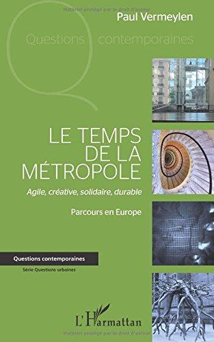 Le temps de la métropole