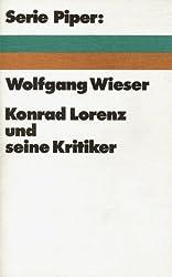 Konrad Lorenz und seine Kritiker. Zur Lage der Verhaltensforschung