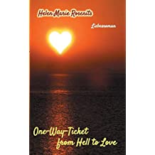 One-Way-Ticket from Hell to Love