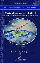 Flots d'encre sur Tahiti