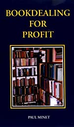 Bookdealing for Profit de Paul Minet