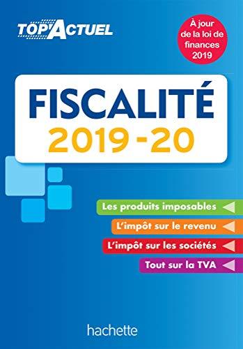 Top'Actuel Fiscalité 2019-2020 par Daniel Freiss