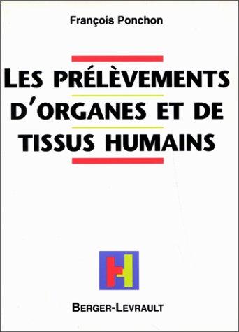 Les prélèvements d'organes et de tissus humains