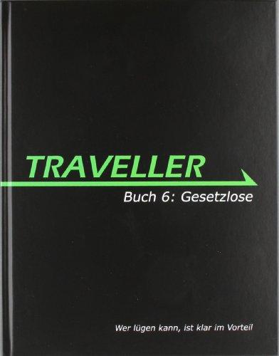 Traveller Buch 6: Gesetzlose