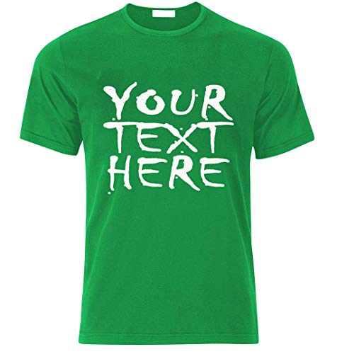 Selbst Grünes T-shirt (Ihr Wunschtext am T-Shirt selbst gestalten individueller Druck personalisiert beeindruckend Geschenk Überraschung Geburtstag Junggesellenabschied Team Party Geschäftst T-Shirt Best (L, Gruen))