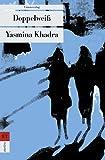 Doppelweiss - Yasmina Khadra