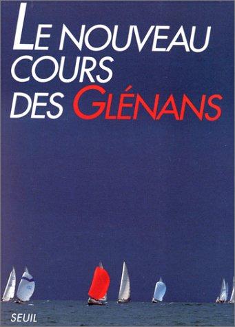 Le nouveau cours des Glénans par Les Glénans