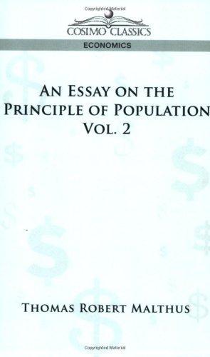 An Essay on the Principle of Population - Vol. 2 by Thomas Robert Maltus (2013-01-01)