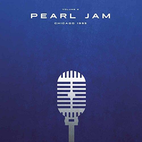 Pearl Jam   Chicago 1995 Vol 2 [Vinyl LP]