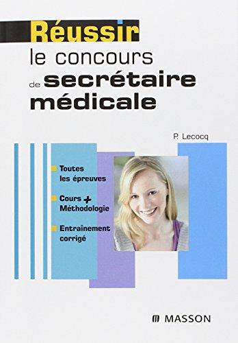 Réussir le concours de secrétaire médicale par Pierre Lecocq