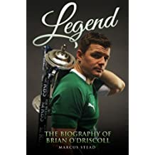 Legend - The Biography of Brian O'Driscoll