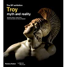 Troy: myth and reality (British Museum)