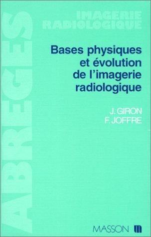 Bases physiques et évolution de l'imagerie radiologique