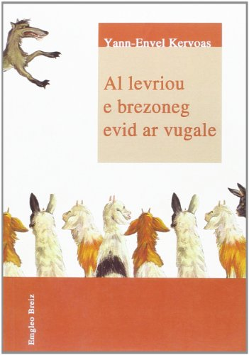 Al levriou e brezoneg evid ar vugale par Envel Kervoas