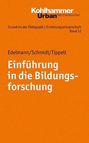 Grundriss der Pädagogik /Erziehungswissenschaft: Einführung in die Bildungsforschung (Urban-Taschenbücher, Band 672)
