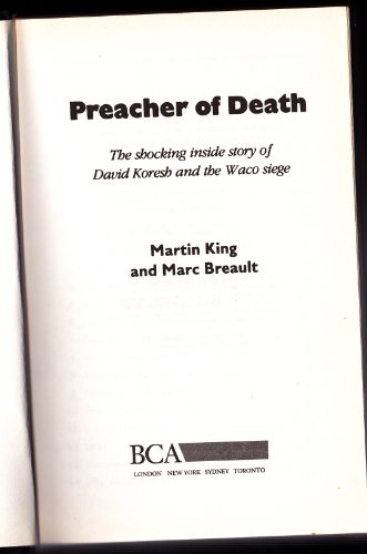 Read Preacher Of Death Shocking Inside Story Of David Koresh And