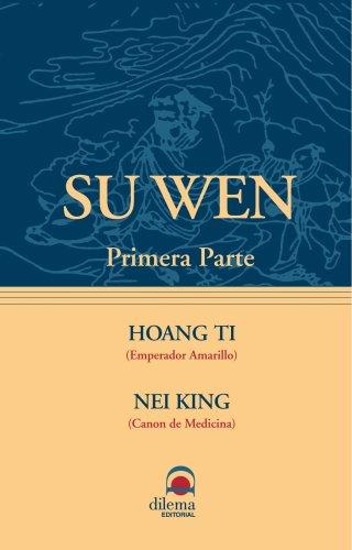 Su Wen I por HOANG TI (EMPERADOR AMARILLO)