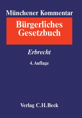 Münchener Kommentar zum Bürgerlichen Gesetzbuch  Bd. 9: Erbrecht §§ 1922-2385. §§ 27-35 BeurkG