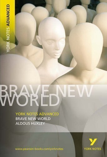 Brave New World: York Notes Advanced by Huxley, Aldous 1st (first) Edition (2005)