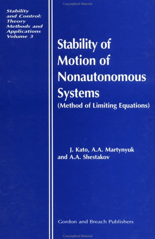 Stability of Motion of Nonautonomous Systems (Methods of Limiting Equations)