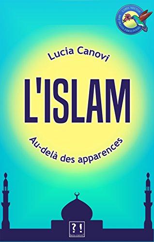 L'Islam au-delà des apparences
