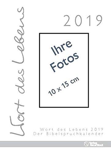 Wort des Lebens 2019 - Der Bibelspruchkalender: Ohne Karten zum Selbstbestücken