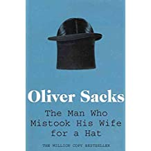 [(The Man Who Mistook His Wife for a Hat)] [Author: Oliver Sacks] published on (September, 2011)