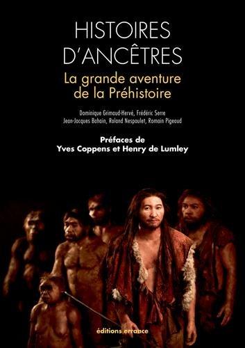 Histoires d'ancêtres : La grande aventures de la préhistoire par Dominique Grimaud-Hervé
