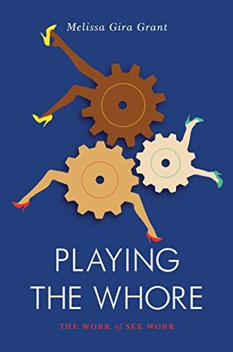 Playing the Whore (Jacobin) por Melissa Gira Grant