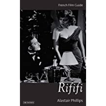 Rififi: French Film Guide (Cine-File French Film Guides)