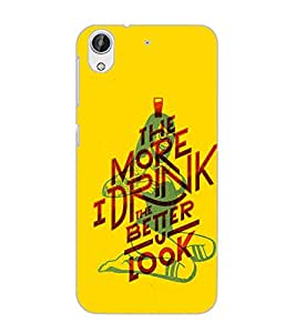 HTC DESIRE 626 S MORE I DRINK Back Cover by PRINTSWAG