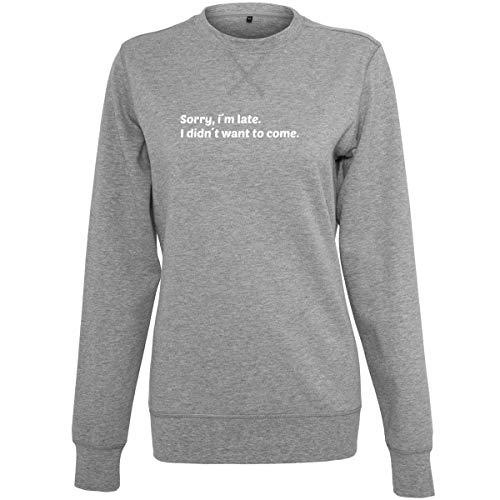 Shirtfun24 Damen Statement Sorry i`m Late i didn`t Want to Come Rosegold Print Sweater Sweatshirt, Graumeliert, XS Metallic-print-sweatshirt