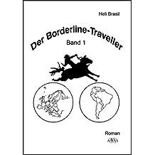 Der Borderline Traveller (1) - Großdruck