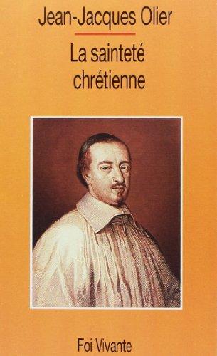 Sainteté chrétienne par J-J Olier