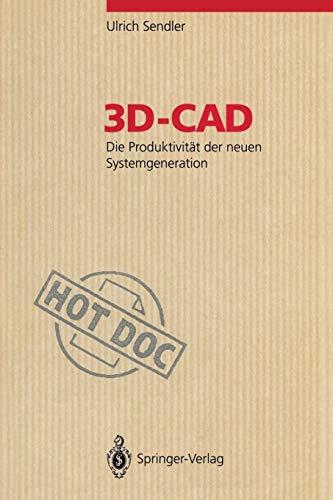 3D-CAD: Die Produktivität der neuen Systemgeneration (HotDoc)