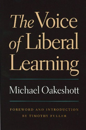 Voice of Liberal Learning by Michael Oakeshott (2002-01-01)