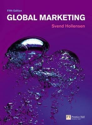[(Global Marketing : A Decision-Oriented Approach)] [By (author) Svend Hollensen] published on (August, 2010)
