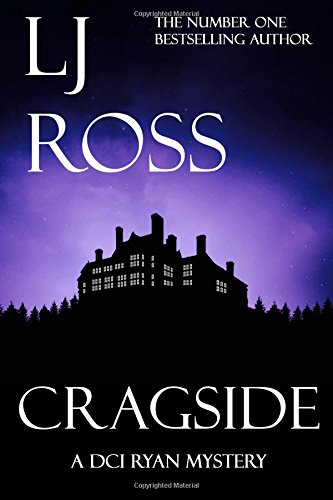Cragside: A DCI Ryan Mystery (The DCI Ryan Mysteries)