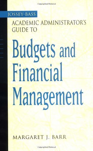 The Jossey-Bass Academic Administrator's Guide to Budgets and Financial Management (Jossey-Bass Academic Administrator's Guides) by Margaret J. Barr (2002-10-08)