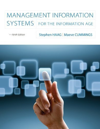 Management Information Systems for the Information Age 9th by Haag, Stephen, Cummings, Maeve (2012) Paperback