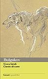 Uova fatali - Cuore di cane (Garzanti Grandi Libri)