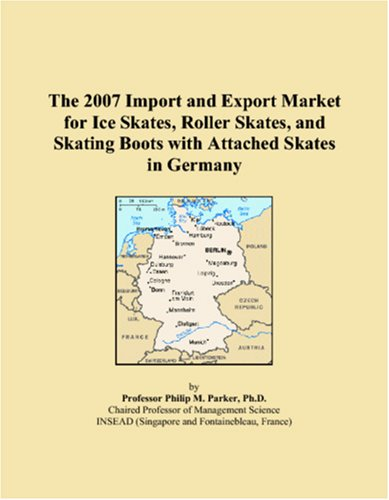 The 2007 Import and Export Market for Ice Skates, Roller Skates, and Skating Boots with Attached Skates in Germany