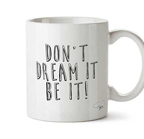 hippowarehouse Don 't dream it be ES 283,5Tasse, keramik, weiß, One Size (10oz)