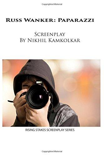 Russ Wanker: Paparazzi (Rising Stakes Screenplays, Band 3) -
