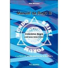 Manuel de Reiki III - Troisième degré