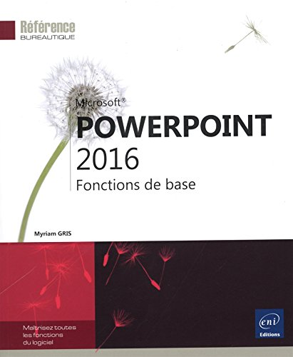 PowerPoint 2016 - Fonctions de base par Myriam GRIS