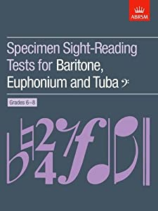 Specimen Sight-Reading Tests for Baritone, Euphonium and Tuba (Bass clef), Grades 6-8 (ABRSM Sight-reading)